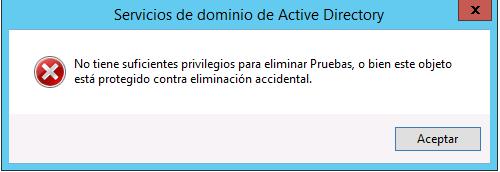 Active Directory - Protección contra eliminación accidental