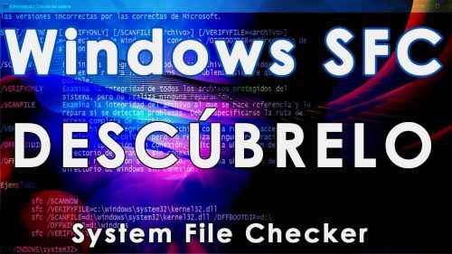 Windows SFC – Descubre System File Checker con SoporteTI