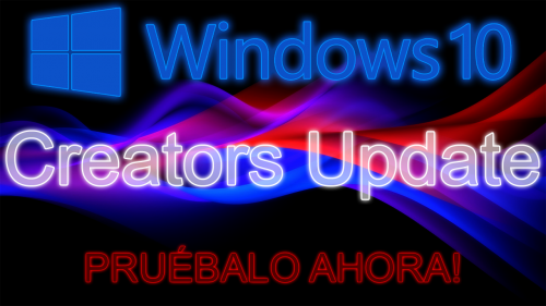 Windows 10 Creators Update – Seguimiento de novedades y Builds