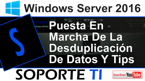 Desduplicación de datos – Windows Server 2016