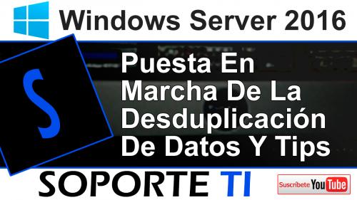 Desduplicación de datos – Windows Server 2016