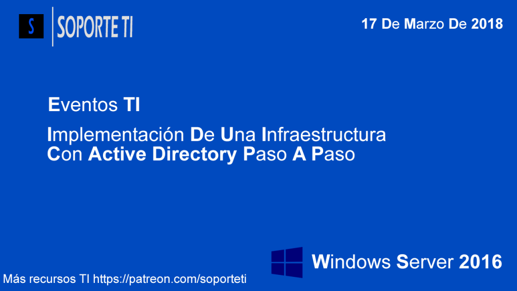 Evento online GRATIS – Implementación de infraestructura con Windows Server 2016