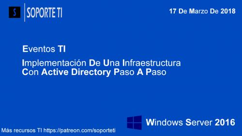 Evento online GRATIS – Implementación de infraestructura con Windows Server 2016