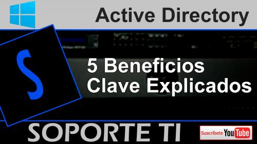 5 claves de Active Directory que debes conocer