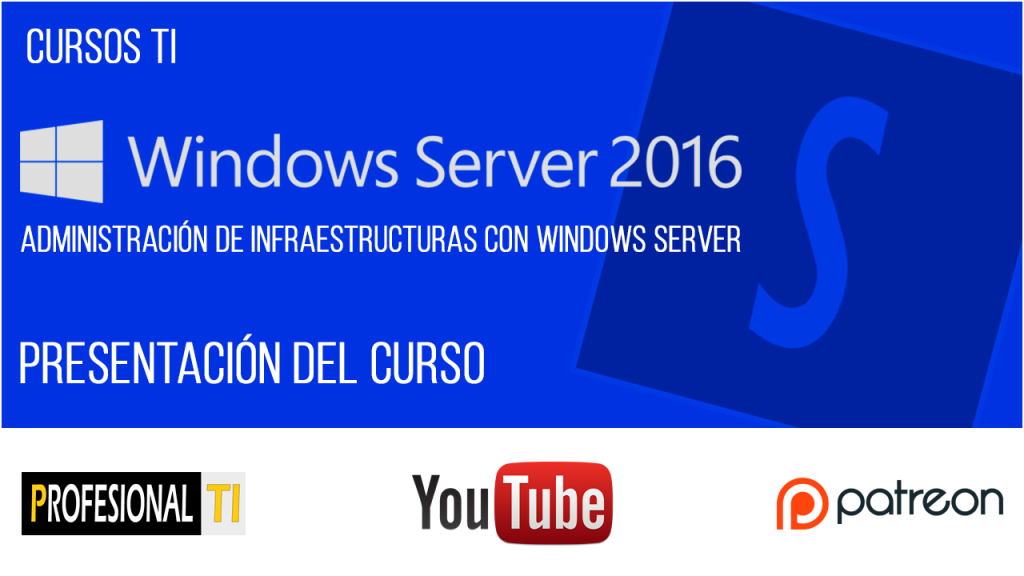 Curso de infraestructuras con Windows Server