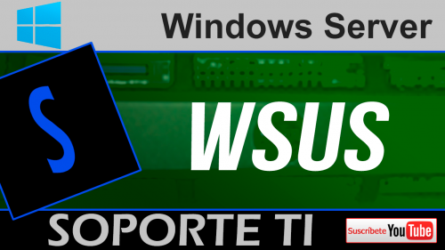 WSUS – Información práctica de configuración en un grupo de trabajo